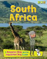 South Africa: A Benjamin Blog and His Inquisitive Dog Guide - Country Guides, with Benjamin Blog and his Inquisitive Dog (Hardback)