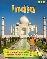 India: A Benjamin Blog and His Inquisitive Dog Guide - Country Guides, with Benjamin Blog and his Inquisitive Dog (Paperback)
