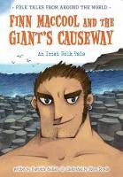 Finn MacCool and the Giant's Causeway: An Irish Folk Tale - Folk Tales From Around the World (Paperback)