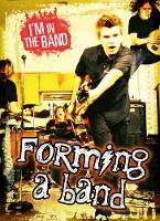 Forming a Band - Ignite: I'm in the Band (Paperback)