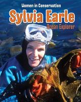 Sylvia Earle: Ocean Explorer - InfoSearch: Women in Conservation (Paperback)