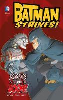 Scarface is gonna go boom - DC Super Heroes: Batman Strikes! (Hardback)