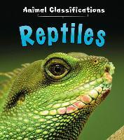 Reptiles - Animal Classification (Hardback)