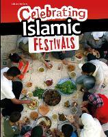 Celebrating Islamic Festivals - Celebration Days (Paperback)