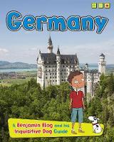 Germany: A Benjamin Blog and His Inquisitive Dog Guide - Country Guides, with Benjamin Blog and his Inquisitive Dog (Hardback)