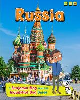 Russia: A Benjamin Blog and His Inquisitive Dog Guide - Country Guides, with Benjamin Blog and his Inquisitive Dog (Hardback)