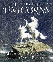 I Believe in Unicorns (Paperback)
