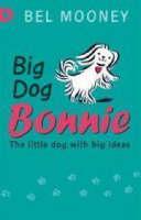 Big Dog Bonnie (Paperback)