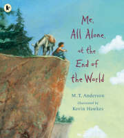Me, All Alone, at the End of the World (Paperback)