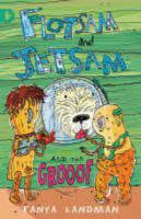 Flotsam and Jetsam and the Grooof (Paperback)