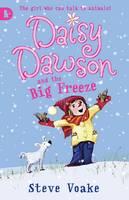 Daisy Dawson and the Big Freeze - Daisy Dawson (Paperback)