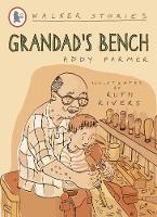 Grandad's Bench - Walker Stories (Paperback)