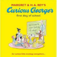 Curious George's First Day of School - Curious George