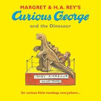 Curious George and the Dinosaur - Curious George (Paperback)