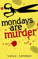 Mondays are Murder (Paperback)