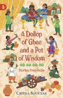 A Dollop of Ghee and a Pot of Wisdom - Walker Racing Reads (Paperback)