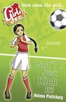 Girls Fc Bk 8: Can't I Just Kick It?