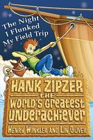 Hank Zipzer: The Night I Flunked My Field Trip (Paperback)