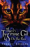 Tygrine Cat, The: On The Run (Paperback)