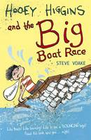 Hooey Higgins and the Big Boat Race (Paperback)