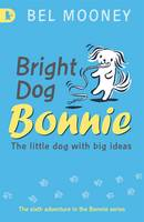 Bright Dog Bonnie (Paperback)