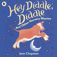 Hey Diddle Diddle & Other Nursery Rhymes (Paperback)
