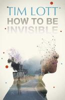 How To Be Invisible (Paperback)