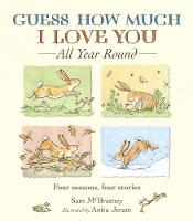 Guess How Much I Love You All Year Round - Guess How Much I Love You (Paperback)