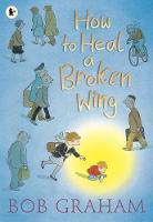 How to Heal a Broken Wing (Paperback)