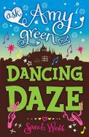 Ask Amy Green: Dancing Daze - Ask Amy Green (Paperback)