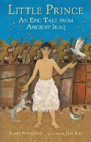 Little Prince: An Epic Tale from Ancient Iraq (Paperback)