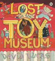 Lost in the Toy Museum: An Adventure (Paperback)