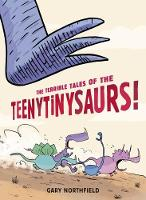 The Terrible Tales of the Teenytinysaurs! (Paperback)