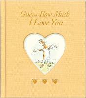 Guess How Much I Love You - Guess How Much I Love You (Hardback)