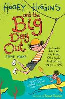 Hooey Higgins and the Big Day Out - Hooey Higgins (Paperback)
