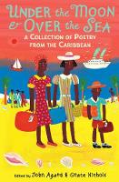Under the Moon & Over the Sea: A Collection of Poetry from the Caribbean (Paperback)
