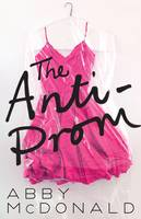The Anti-Prom (Paperback)