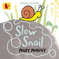 Slow Snail - Baby Walker (Board book)