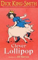 Clever Lollipop - Lollipop Stories (Paperback)