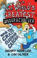Hank Zipzer 1: The World's Greatest Underachiever and the Crazy Classroom Cascade - Hank Zipzer (Paperback)