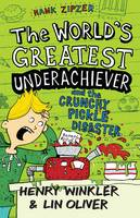 Hank Zipzer 2: The World's Greatest Underachiever and the Crunchy Pickle Disaster - Hank Zipzer (Paperback)