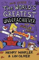 Hank Zipzer 6: The World's Greatest Underachiever and the Killer Chilli - Hank Zipzer (Paperback)