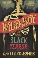 Wild Boy and the Black Terror (Hardback)