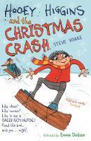 Hooey Higgins and the Christmas Crash - Hooey Higgins (Paperback)
