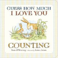 Guess How Much I Love You: Counting - Guess How Much I Love You (Board book)
