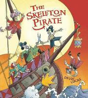 The Skeleton Pirate (Paperback)