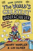Hank Zipzer 8: The World's Greatest Underachiever and the Best Worst Summer Ever - Hank Zipzer (Paperback)