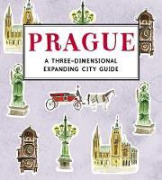Prague: A Three-Dimensional Expanding City Guide - City Skylines (Hardback)