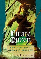 Pirate Queen: The Legend of Grace O'Malley (Paperback)