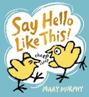 Say Hello Like This! (Hardback)